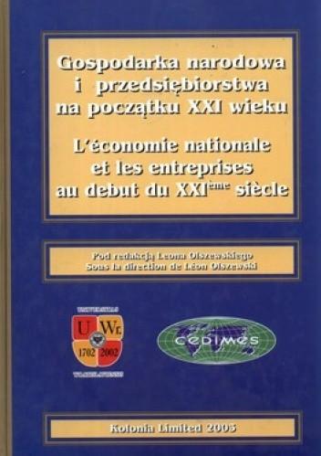 Okładka książki Gospodarka narodowa i przedsiębiorstwa na początku XXI wieku