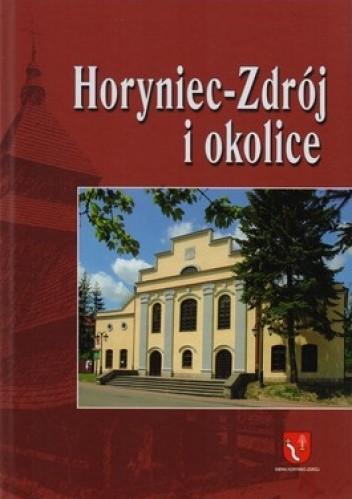 Okładka książki Horyniec-Zdrój i okolice