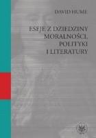 Eseje z dziedziy moralności polityki i literatury