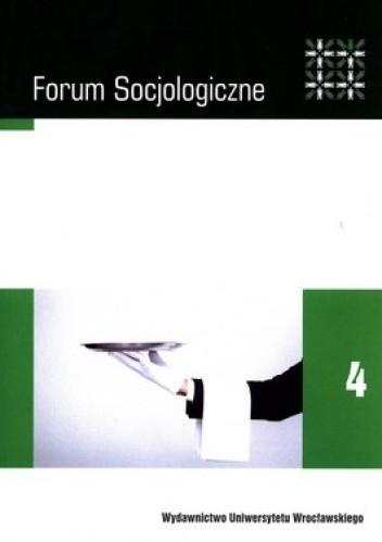 Okładka książki Forum Socjologiczne 4