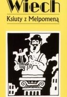 Ksiuty z Melpomeną