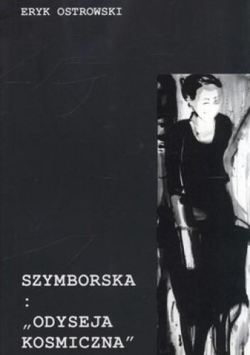 Okładka książki Szymborska: Odyseja kosmiczna