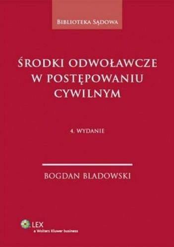 Okładka książki Środki odwoławcze w postępowaniu cywilnym