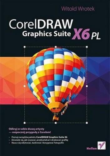 Okładka książki CorelDRAW Graphics Suite X6 PL