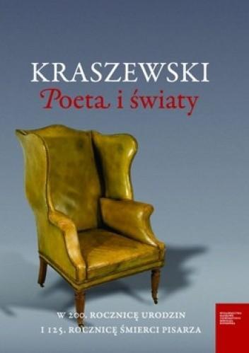 Okładka książki Kraszewski. Poeta i światy