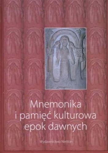 Okładka książki Mnemonika i pamięć kulturowa epok dawnych + CD