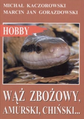 Okładka książki Wąż zbożowy, amurski, chiński