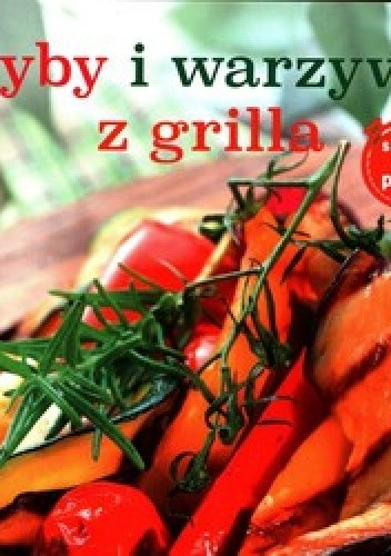 Okładka książki Ryby i warzywa z grilla