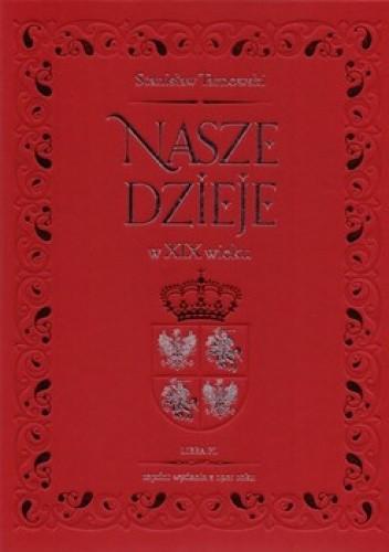 Okładka książki Nasze dzieje w XIX wieku