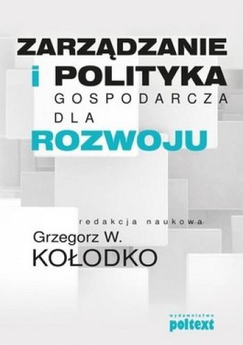 Okładka książki Zarządzanie i polityka gospodarcza dla rozwoju