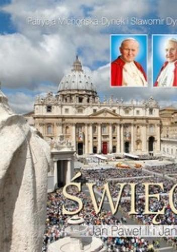 Okładka książki Święci Jan Paweł II i Jan XXIII