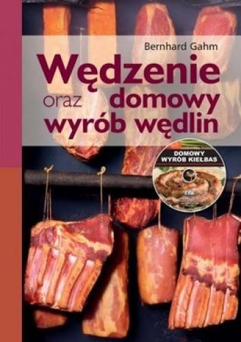 Okładka książki Wędzenie oraz domowy wyrób wędlin + CD