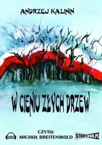 Okładka książki W cieniu złych drzew (CD)
