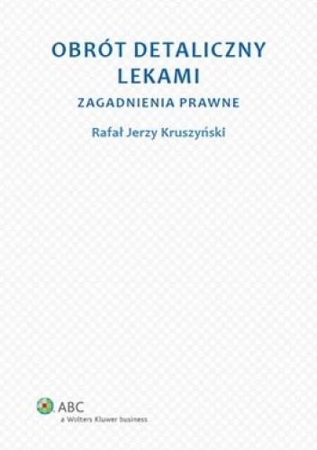 Okładka książki Obrót detaliczny lekami. Zagadnienia prawne