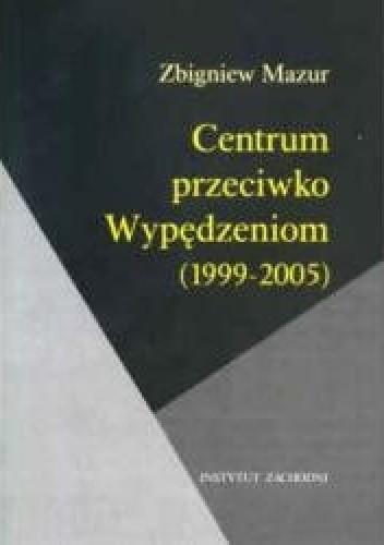 Okładka książki Centrum przeciwko Wypędzeniom (1999-2005)