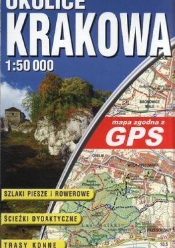 Okładka książki Okolice Krakowa. Mapa turystyczna. Laminowana. GPS. 1:50000 ExpressMap