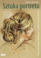Sztuka portretu. Podręcznik dla początkujących i średnio zaawansowanych