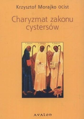 Okładka książki Charyzmat zakonu cystersów