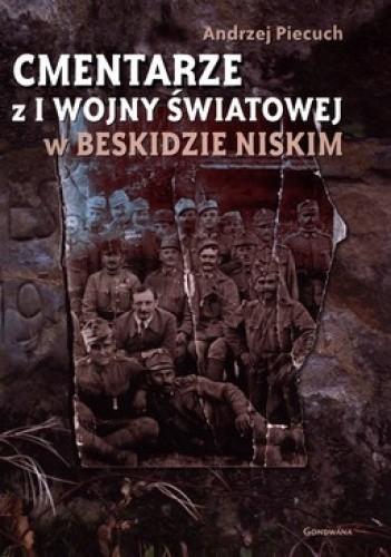 Okładka książki Cmentarze z I Wojny Światowej w Beskidzie Niskim