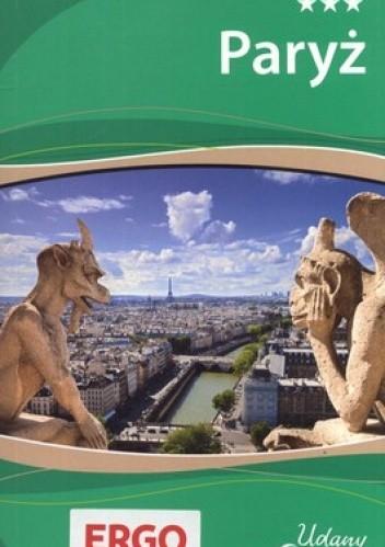 Okładka książki Paryż. Udany Weekend