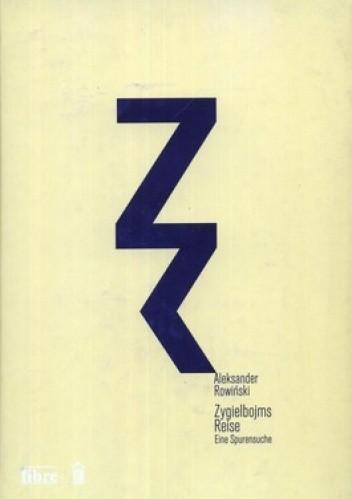 Okładka książki Zygielbojms Reise Eine Spurensuche