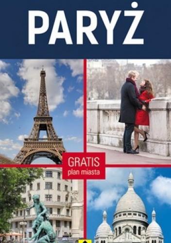 Okładka książki Kieszonkowy przewodnik. Paryż + Mapa