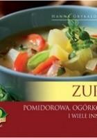 Zupy. Pomidorowa ogórkowa i wiele innych