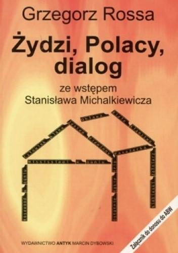 Okładka książki Żydzi, Polacy, dialog