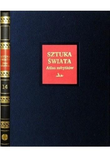 Okładka książki Sztuka świata. Tom 14. Atlas zabytków