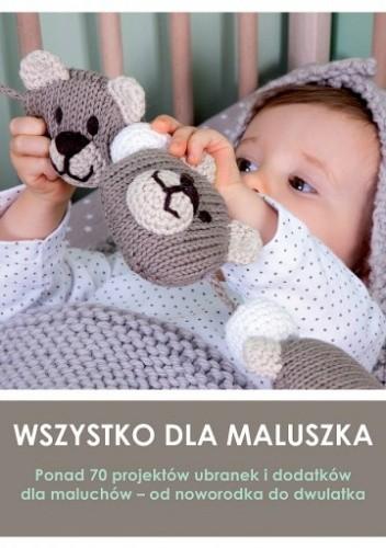 Okładka książki Wszystko dla maluszka