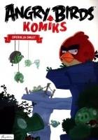 Angry Birds. Komiks. Operacja Omlet