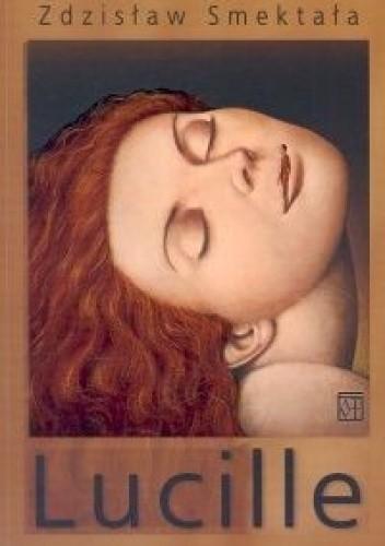 Okładka książki Lucille. Blues o miłości narkotycznej (do wielokrotnego wertowania)