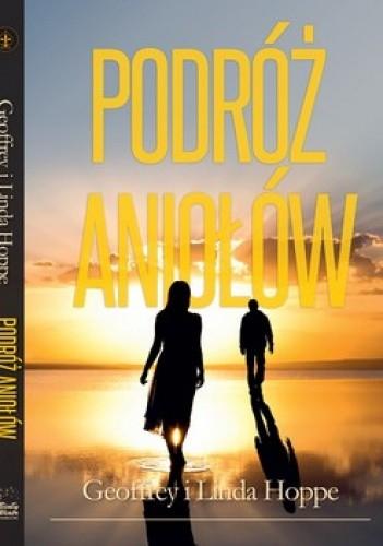 Okładka książki Podróż Aniołów. Lekcje Tobiasza