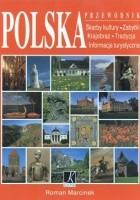 Polska. Przewodnik. Skarby kultury, zabytki, krajobraz, tradycja, informacja turystyczna