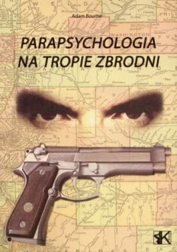 Okładka książki Parapsychologia na tropie zbrodni