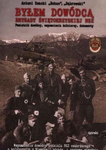 Okładka książki Byłem dowódcą Brygady Świętokrzyskiej NSZ