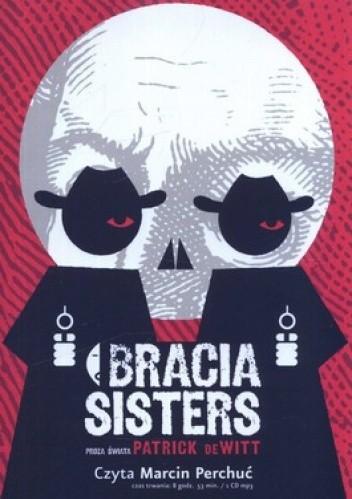 Okładka książki Bracia Sisters (CD)
