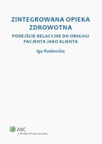 Okładka książki Zintegrowana opieka zdrowotna