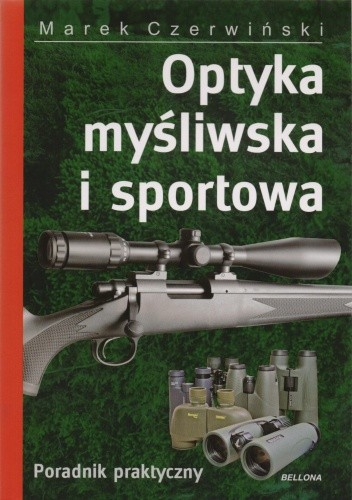 Okładka książki Optyka myśliwska i sportowa