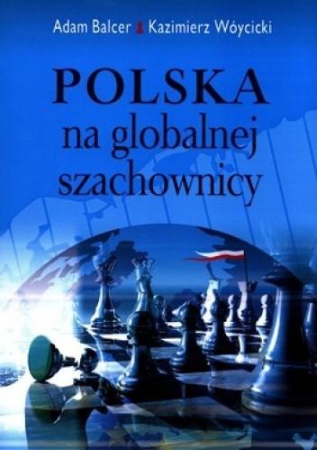 Okładka książki Polska na globalnej szachownicy