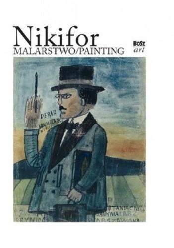 Okładka książki Nikifor. Malarstwo/Painting