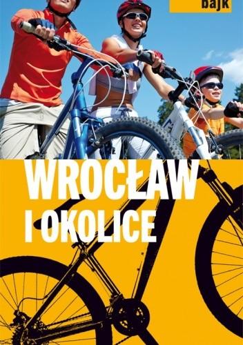 Okładka książki Wrocław i okolice
