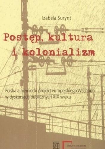 Okładka książki Postęp, kultura i kolonializm