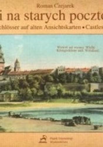 Okładka książki Zamki na starych pocztówkach