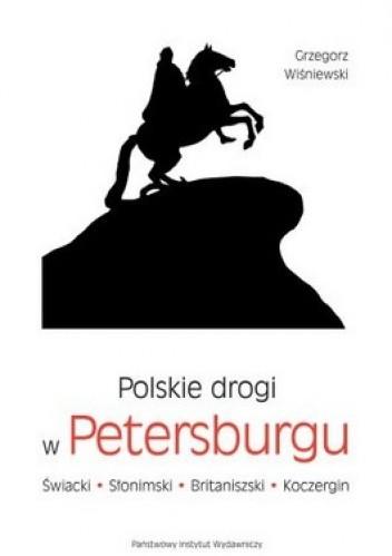 Okładka książki Polskie drogi w Petersburgu.