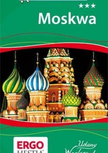 Okładka książki Moskwa. Udany weekend