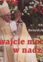 Trwajcie mocni w nadziei. Perełka papieska nr 14