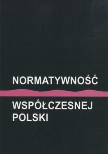 Okładka książki Normatywność współczesnej Polski