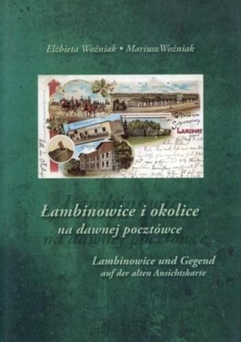 Okładka książki Łambinowice i okolice na dawnej pocztówce