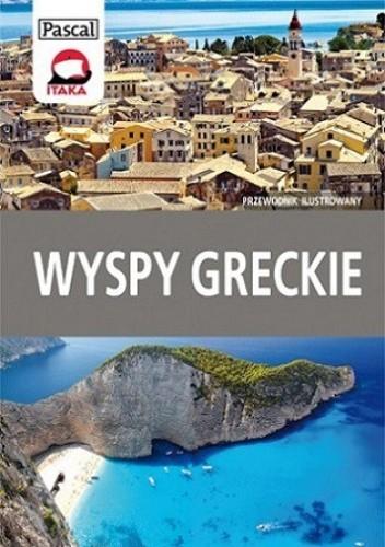 Okładka książki Wyspy Greckie. Przewodnik ilustrowany